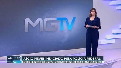 Aécio Neves é indiciado pela Polícia Federal por superfaturamento na Cidade Administrativa