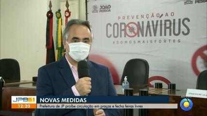 Prefeitura de João Pessoa proíbe circulação em praças e fecha feiras livres