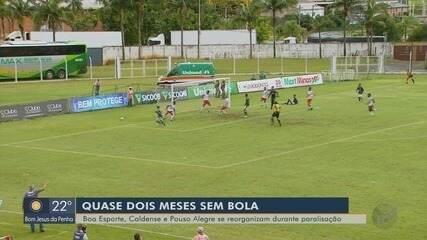 Boa Esporte, Caldense e Pouso Alegre se reorganizam durante paralisação do Mineiro