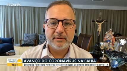 Secretário de saúde fala sobre crescimento dos Casos da Covid-19 na Bahia