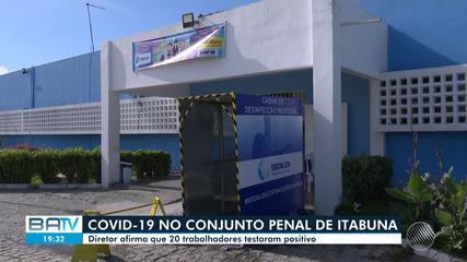 Conjunto penal de Itabuna tem 20 funcinários infectados pelo coronavírus