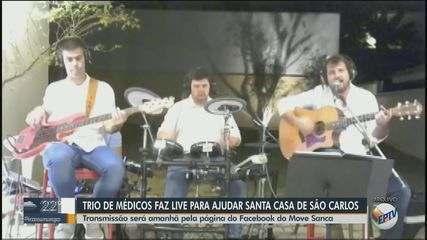 Trio de médicos faz live para ajudar a Santa Casa de São Carlos