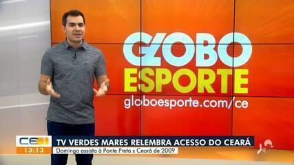 Ex-jogadores relembram acesso do Ceará em 2009; TV Verdes Mares transmite jogo no domingo (7)