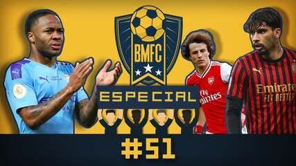 BMFC Especial #51: Paquetá, David Luiz, Sterling... Prováveis negócios (ou não) da bola
