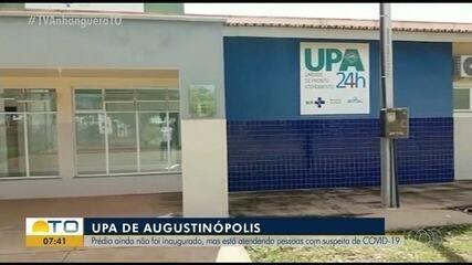 UPA de Augustinópolis que nunca foi inaugurada atende pacientes da Covid-19