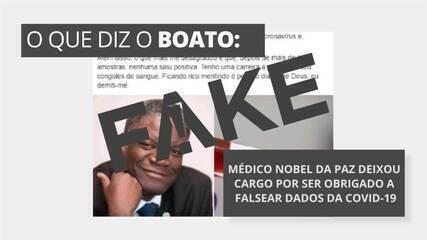 É #FAKE que Nobel da Paz disse que deixou cargo por ser obrigado a falsear dados da Covid