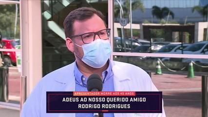 Médico comenta as circunstâncias que levaram ao falecimento de Rodrigo Rodrigues