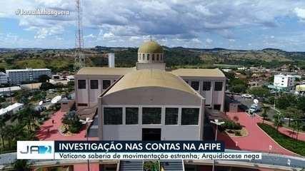 Movimentação financeira da Afipe chamou atenção do Vaticano, segundo a SSP