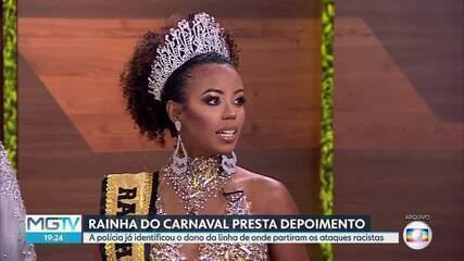 Rainha do carnaval, que foi vítima de ataques racistas, presta depoimento à polícia