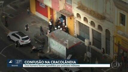 Dois homens são agredidos pela Polícia Militar na Cracolândia