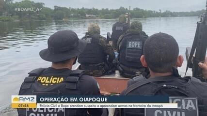 Polícia Civil e Bope prendem suspeito e apreendem armas entre o Amapá e Guiana Francesa