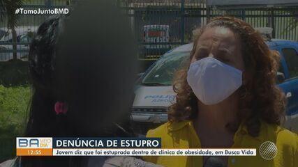 Jovem diz que foi estuprada dentro de clínica de obesidade em Camaçari