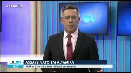 Mulher é morta a tiros no local de trabalho em Altamira
