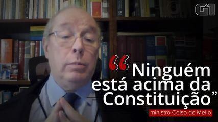 """Celso de Mello:""""Ninguém, nem mesmo o chefe do Poder Executivo, está acima da Constituição"""""""