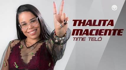 Conheça a participante Thalita Maciente, do Time Teló