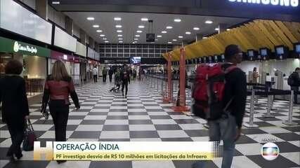 Operação Índia: PF investiga desvio de R$ 10 milhões em licitações da Infraero