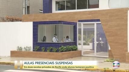 Duas escolas de Recife suspenderam aulas depois de alunos testarem positivo