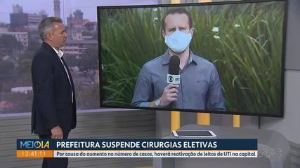 Prefeitura de Curitiba suspende cirurgias eletivas e pede reativação de leitos de UTI