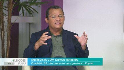 Nilvan Ferreira diz que vai ter um secretariado técnico na Prefeitura