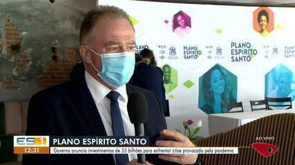 Governo anuncia investimentos de R$ 33 bilhões para enfrentar crise da pandemia no ES
