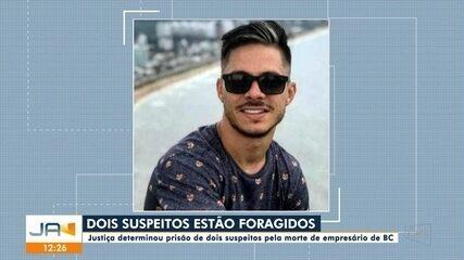 Justiça determina prisão de dois suspeitos pela morte de empresário de Balneário Camboriú