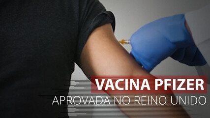 VÍDEO: Vacina da Pfizer é aprovada no Reino Unido e imunização começa na próxima semana
