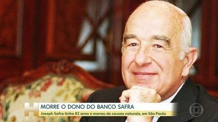 Morreu aos 82 anos em São Paulo Joseph Safra
