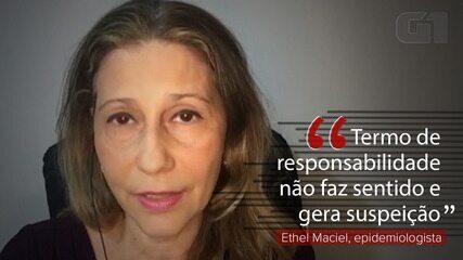 VÍDEO: Termo de responsabilidade 'não faz sentido' e gera 'suspeição', diz epidemiologista