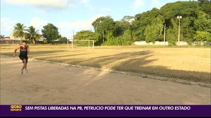 Sem pistas liberadas na Paraíba, Petrucio Ferreira pode ter que treinar em outro estado
