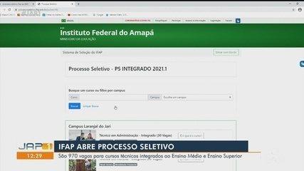 Processo seletivo do Ifap oferta 970 vagas em cursos para 4 municípios