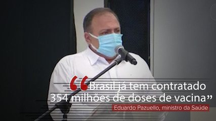 VÍDEO: 'Brasil já tem contratado 354 milhões de doses de vacina', diz Pazuello