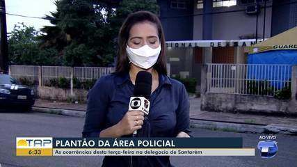 Plantão policial: confira os principais destaques na delegacia de Santarém