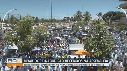 Grupo de trabalhadores demitidos pela Ford tem reunião na Assembleia Legislativa da Bahia