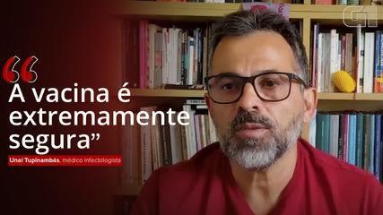 Médico infectologista Unaí Tupinambás elogia resultados da CoronaVac