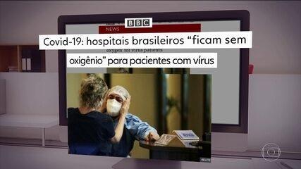 Situação da pandemia no estado do Amazonas repercute na imprensa internacional