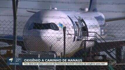 De volta a Campinas, avião se prepara para levar oxigênio a Manaus