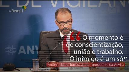 VÍDEO: 'O momento é de conscientização, união e trabalho. O inimigo é um só', diz presidente da Anvisa