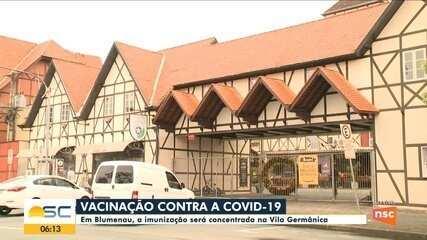 Em Blumenau, a imunização será concentrada na Vila Germânica