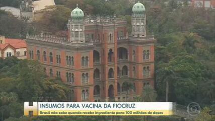 Ainda não há previsão para chegada das doses prontas da vacina da Oxford/AstraZeneca no Brasil