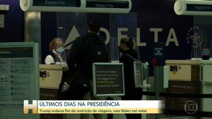 Trump suspende restrições de viagem que incluem o Brasil, mas porta-voz de Biden diz que novo governo não flexibilizará a medida