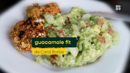 Carol Borba ensina receita de guacamole fit