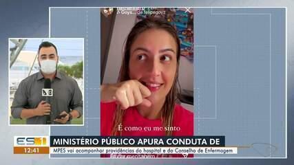 MPES apura conduta de enfermeira que debochou de CoronaVac no ES