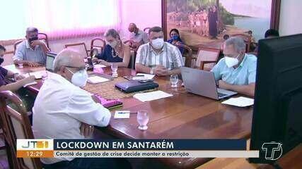 Comitê de gestão de crise decide manter restrições em Santarém