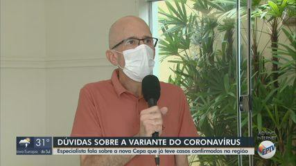 Médico de Araraquara tira dúvidas sobre variante do novo coronavírus