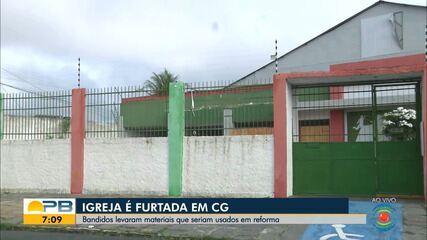Suspeitos invadem igreja e furtam materiais para reforma do local, em Campina Grande