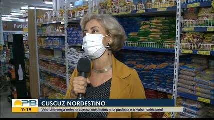 Nutricionista explica a diferença nutricional do cuscuz nordestino para o paulista