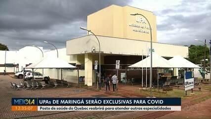 UPAs de Maringá serão exclusivas para Covid