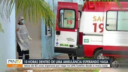 Paciente espera atendimento dentro de ambulância por 10 horas, na frente da UPA satélite