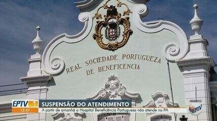 Beneficência Portuguesa é 1º hospital particular de Campinas a suspender atendimento no PA