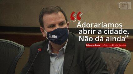 """Eduardo Paes: """"Adoraríamos abrir a cidade. Não dá ainda"""""""